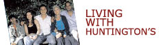 Learning to Live with Huntington's Disease